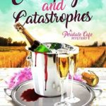[PDF] [EPUB] Champagne and Catastrophes (Peridale Cafe Mystery, #14) Download