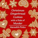 [PDF] [EPUB] Christmas Gingerbread Cookies with a Side of Murder (Daley Buzz Treasure Cove Cozy Mystery Book 30) Download
