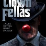 [PDF] [EPUB] ClownFellas: Tales of the Bozo Family Download
