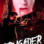 [PDF] [EPUB] Crusader: A Catholic Action Horror Novel (Saint Tommy, NYPD Book 5) Download
