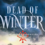 [PDF] [EPUB] Dead of Winter (The Arcana Chronicles, #3) Download