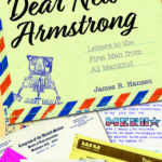 [PDF] [EPUB] Dear Neil Armstrong: Letters to the First Man from All Mankind Download