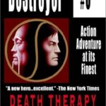 [PDF] [EPUB] Death Therapy (The Destroyer, #6) Download