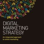 [PDF] [EPUB] Digital Marketing Strategy: An Integrated Approach to Online Marketing Download