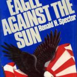[PDF] [EPUB] Eagle Against the Sun: The American War with Japan Download