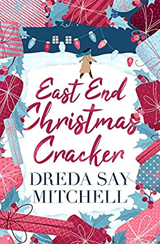 [PDF] [EPUB] East End Christmas Cracker: A festive thriller with gripping twists Download by Dreda Say Mitchell