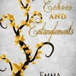 [PDF] [EPUB] Echoes and Entanglements (Remington Carter Book 1) Download