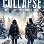 [PDF] [EPUB] Edge of Collapse: A Post-Apocalyptic EMP Survival Thriller Download