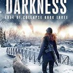 [PDF] [EPUB] Edge of Darkness (Edge of Collapse #3) Download