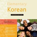 [PDF] [EPUB] Elementary Korean Second Edition: (Downloadable Audio Included) Download
