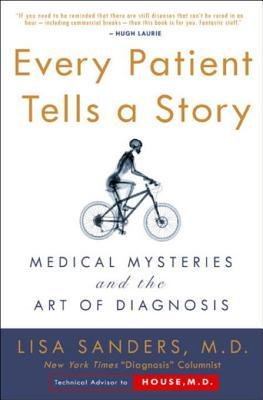 [PDF] [EPUB] Every Patient Tells a Story Download by Lisa Sanders
