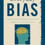 [PDF] [EPUB] Everyday Bias: Identifying and Navigating Unconscious Judgments in Our Daily Lives Download