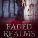 [PDF] [EPUB] Faded Realms (Fated Wings, #4) Download