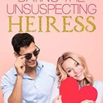 [PDF] [EPUB] Fake Dating the Unsuspecting Heiress: A Sweet Standalone Romance (Fake Dates Book 1) Download