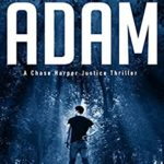 [PDF] [EPUB] Fall of Adam: A Chase Harper Justice Thriller Book 1 Download