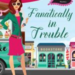 [PDF] [EPUB] Fanatically in Trouble (Enchanted Events #3) Download
