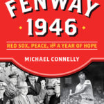 [PDF] [EPUB] Fenway 1946: Red Sox, Peace, and a Year of Hope Download