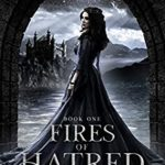 [PDF] [EPUB] Fires of Hatred: The War and Deceit Series, Book One Download