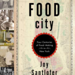 [PDF] [EPUB] Food City: Four Centuries of Food-Making in New York Download