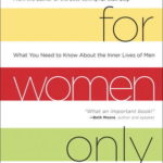[PDF] [EPUB] For Women Only: What You Need to Know About the Inner Lives of Men Download