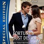 [PDF] [EPUB] Fortune's Just Desserts (Fortunes of Texas: The Missing Fortunes, #4) Download