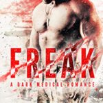 [PDF] [EPUB] Freak: A Dark Medical Romance Download