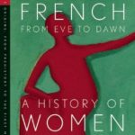[PDF] [EPUB] From Eve to Dawn: A History of Women in the World, Vol. 1 Download