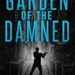 [PDF] [EPUB] Garden of the Damned (Dead Cold Mystery, #3) Download