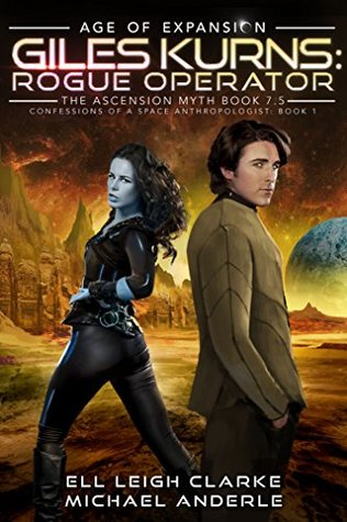 [PDF] [EPUB] Giles Kurns: Rogue Operator: Age Of Expansion - A Kurtherian Gambit Series (Confessions Of A Space Anthropologist, #1) Download by Ell Leigh Clarke