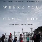 [PDF] [EPUB] Go Back to Where You Came From: The Backlash Against Immigration and the Fate of Western Democracy Download
