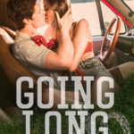 [PDF] [EPUB] Going Long (Waiting on the Sidelines, #2) Download