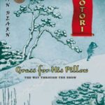 [PDF] [EPUB] Grass For His Pillow: Episode 4: The Way Through The Snow (Tales Of The Otori) Download