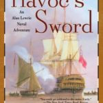 [PDF] [EPUB] Havoc's Sword (Alan Lewrie, #11) Download