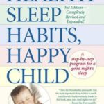 [PDF] [EPUB] Healthy Sleep Habits, Happy Child Download