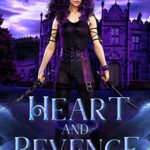 [PDF] [EPUB] Heart and Revenge (Slayer Academy, #2) Download