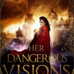 [PDF] [EPUB] Her Dangerous Visions (The Boy and the Beast, #1) Download