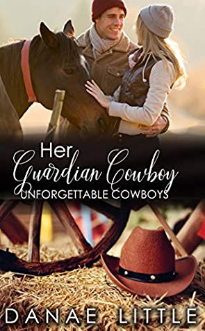 [PDF] [EPUB] Her Guardian Cowboy: A Clean and Wholesome Cowboy Romance (Unforgettable Cowboys Book 6) Download by Danae Little