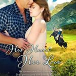 [PDF] [EPUB] His Heart, Her Love (Whispers In Wyoming Book 22) Download
