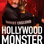 [PDF] [EPUB] Hollywood Monster: A Walk Down Elm Street with the Man of Your Dreams Download