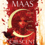 [PDF] [EPUB] House of Earth and Blood (Crescent City, #1) Download