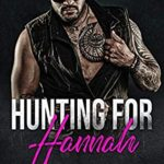[PDF] [EPUB] Hunting for Hannah (Alpha Recovery Book 1) Download