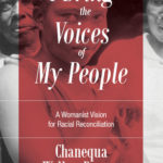 [PDF] [EPUB] I Bring the Voices of My People: A Womanist Vision for Racial Reconciliation Download