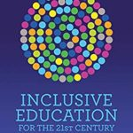 [PDF] [EPUB] Inclusive Education for the 21st Century: Theory, policy and practice Download