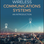 [PDF] [EPUB] Introduction to Wireless Communications Systems Download
