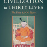 [PDF] [EPUB] Islamic Civilization in Thirty Lives: The First 1,000 Years Download