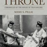 [PDF] [EPUB] Ivory Throne: Chronicles of the House of Travancore Download