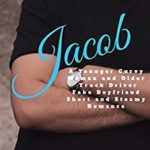 [PDF] [EPUB] Jacob: A Younger Curvy Woman and Older Truck Driver Fake Boyfriend Short and Steamy Romance (Big Trucks and Beautiful Curves Book 2) Download