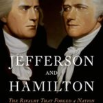 [PDF] [EPUB] Jefferson and Hamilton: The Rivalry That Forged a Nation Download
