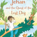[PDF] [EPUB] Jehan and the Quest of the Lost Dog Download