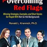 [PDF] [EPUB] Job Interview Tips for Overcoming Red Flags: Winning Strategies, Examples, and Short Stories for People With Not-So-Hot Backgrounds Download